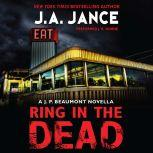 Ring In the Dead A J. P. Beaumont Novella, J. A. Jance