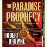 The Paradise Prophecy, Robert Browne