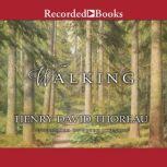 Walking, Henry David Thoreau