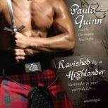 Ravished by a Highlander The Children of the Mist Series, Book 1, Paula Quinn