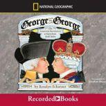 George vs. George The American Revolution as Seen from Both Sides, Rosalyn Schanzer