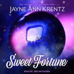 Sweet Fortune, Jayne Ann Krentz