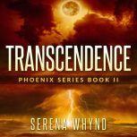 Transcendence, Serena Whynd