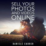 Sell Your Photos & Videos Online, Daniele Carrer