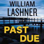 Past Due, William Lashner