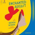 Enchanted August, Brenda Bowen
