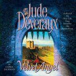 Velvet Angel, Jude Deveraux