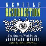 Resurrection, Neville Goddard
