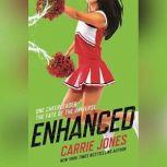 Enhanced, Carrie Jones