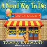 A Novel Way To Die, Tamra Baumann