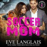 Soccer Mom, Eve Langlais