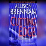 Cutting Edge A Novel of Suspense, Allison Brennan