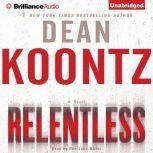 Relentless, Dean Koontz
