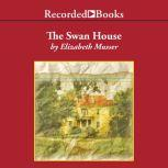 The Swan House, Elizabeth Musser