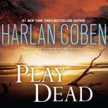 Play Dead, Harlan Coben