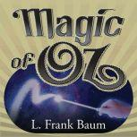 Magic of Oz, L. Frank Baum