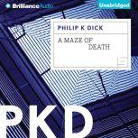 A Maze of Death, Philip K. Dick