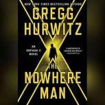 The Nowhere Man, Gregg Hurwitz