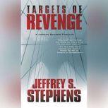 Targets of Revenge, Jeffrey S. Stephens