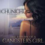 The Return of a Gangsters Girl, Chunichi