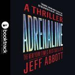 Adrenaline, Jeff Abbott