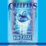 Cold Kisser, Edgar J. Hyde