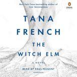 The Witch Elm, Tana French