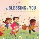 The Blessing of You, Mark Batterson