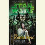 Star Wars: Dark Nest I: The Joiner King The Dark Nest, Book One, Troy Denning