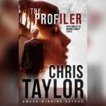 The Profiler, Chris Taylor
