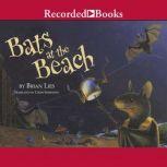 Bats at the Beach, Brian Lies