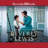 The Road Home, Beverly Lewis