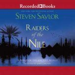 Raiders of the Nile A Novel of the Ancient World, Steven Saylor