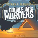 The Double-Jack Murders, Patrick F. McManus