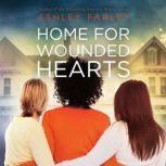 Home for Wounded Hearts, Ashley Farley
