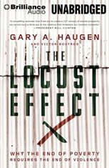 The Locust Effect: Why the End of Poverty Requires the End of Violence - Audiobook Download