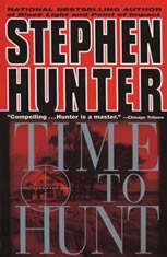 Time to Hunt, Stephen Hunter
