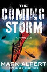 The Coming Storm A Thriller, Mark Alpert