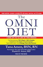 The Omni Diet: The Revolutionary 70% Plant  30% Protein Program to Lose Weight, Reverse Disease, Fight Inflammation, and Chang