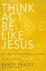 A Thinkct, Be Like Jesus: Becoming a New Person in Christ - Audiobook Download