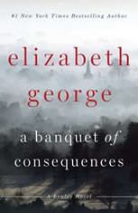 Banquet of Consequences A Lynley Novel, Elizabeth George