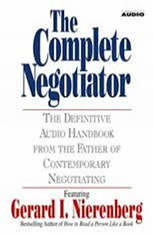 The Complete Negotiator: The Definitive Audio Handbook From the Father of Contemporary Negotiating