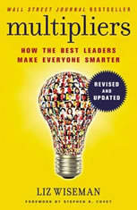 Multipliers, Revised And Updated: How The Best Leaders Make Everyone Smarter - Audiobook Download