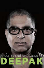 The Secret of Healing, Deepak Chopra