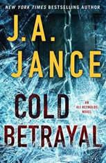 Cold Betrayal A Novel, J.A. Jance