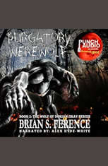 PURGATORY OF THE WEREWOLF  BOOK 2 OF THE WOLF OF DORIAN GRAY SERIES