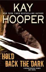 Hold Back the Dark, Kay Hooper