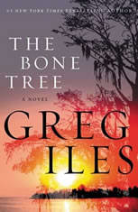 The Bone Tree A Novel, Greg Iles