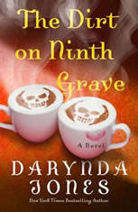 The Dirt on Ninth Grave, Darynda Jones
