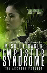 Impostor Syndrome, Mishell Baker